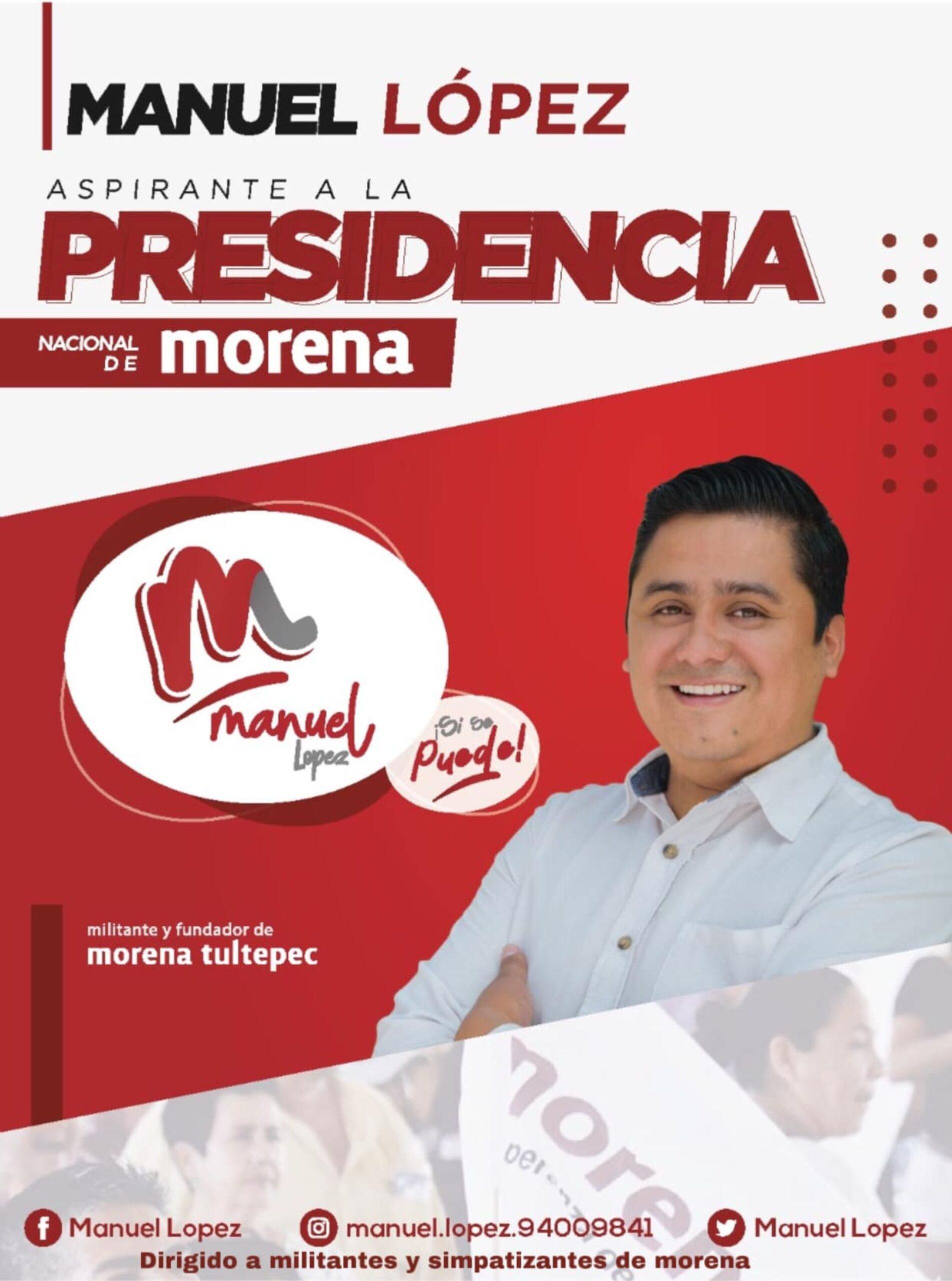 Manuel Lopez candidato Morena